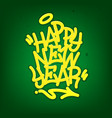 happy new year tag graffiti style label lettering vector image vector image