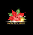 red poinsettia wtih happy new year text isolatrd vector image vector image