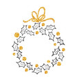 round frame of doodle christmas wreath ilex with vector image