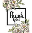 Greeting card flowers - Thank you hand painting vector image