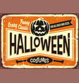 halloween costumes shop vintage advertising sign vector image vector image