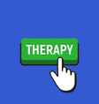hand mouse cursor clicks the therapy button vector image vector image