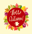 Autumn floral frame with leaves and text hello aut vector image