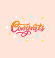 congrats modern calligraphy hand lettering vector image vector image