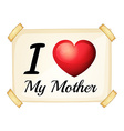 I love my mother vector image vector image