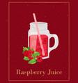 raspberries juice in glass jar with berries and vector image