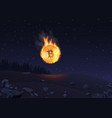 bitcoin in fire falling to vector image vector image