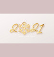 gold realistic metallic text 2021 with golden vector image vector image