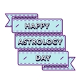 Happy astrology day greeting emblem vector image vector image
