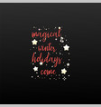 magical winter holidays is coming festive banner vector image vector image