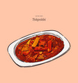 tokpokki favorite korean food hand draw sketch vector image vector image