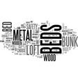 wood vs metal loft beds bunk beds text word cloud vector image vector image
