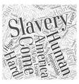 Slavery Word Cloud Concept vector image vector image