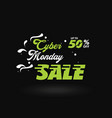 cyber monday white and green sale banner vector image