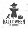 halloween is coming concept vector image