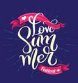 love summer festival lettering vector image