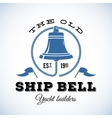 The Old Ship Bell Yacht Builders Retro Style vector image vector image