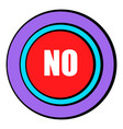 no red button icon cartoon vector image