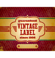Aged vintage label vector image vector image