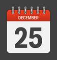 december 25 calendar daily icon vector image vector image
