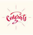 handwritten phrase - congrats lettering vector image vector image