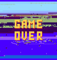 retro pixel game over sin on glitch banner gaming vector image vector image
