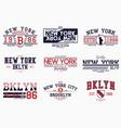 set brooklyn new york slogan prints vector image vector image