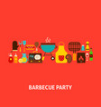 barbecue party greeting card vector image vector image