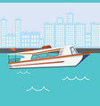 modern speed boat in river with buildings vector image