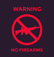 no guns sign with automatic rifle firearms vector image vector image