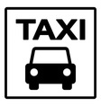 Black and White Taxi Sign vector image vector image