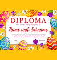 kids diploma with frame easter eggs and flowers vector image vector image