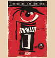 thriller movies marathon retro poster design idea vector image vector image