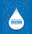 blue water drops background with big drop vector image vector image