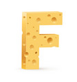 cheese font f letter on white vector image vector image