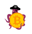 octopus web pirate and bitcoin hacker thief and vector image vector image