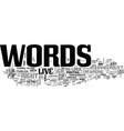 words to live text word cloud concept vector image vector image