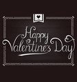 chalkboard valentines day card with handwritten vector image vector image