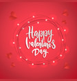 happy valentine s day brush lettering greeting vector image