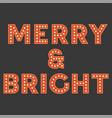 set of retro light bulb alphabet for christmas vector image vector image