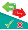 labels true or false text with check marks and wro vector image