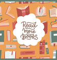 read more books - lettering card or banner vector image vector image