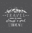 sketch of mountain hand drawn travel vector image vector image