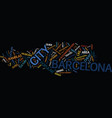 the barcelona travel guide text background word vector image vector image