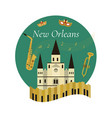 Welcome to new orleans poster with famous symbols vector image