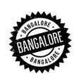 bangalore rubber stamp vector image vector image