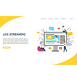 live streaming website landing page design vector image vector image