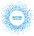 new year 2018 card blue circle confetti frame vector image vector image