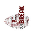 the basic break text background word cloud concept vector image vector image