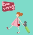 Girl with suitcase toy bear and Bon Voyage vector image vector image